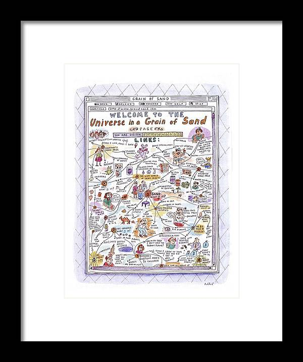 Sand Framed Print featuring the drawing 'welcome To The Universe In A Grain Of Sand' by Roz Chast