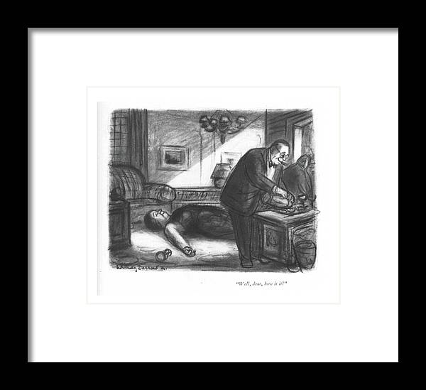 108703 Wda Whitney Darrow Framed Print featuring the drawing Well, Dear, How Is It? by Jr., Whitney Darrow