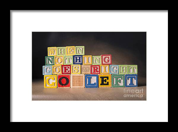When Nothing Goes Right Go Left Framed Print featuring the photograph When Nothing Goes Right Go Left by Art Whitton