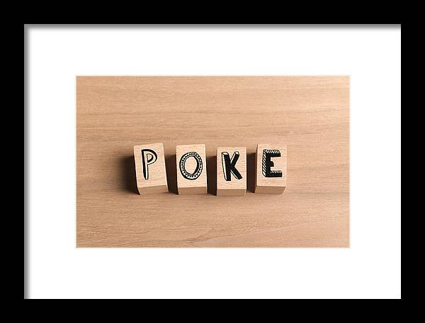 Wooden Bricks Spelling Out Word Poke Framed Print