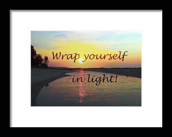 Spiritual Framed Print featuring the digital art Wrap Yourself In Light by Patricia Januszkiewicz