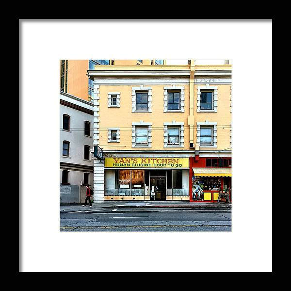 Street Scene Framed Print featuring the photograph Yan's Kitchen by Julie Gebhardt