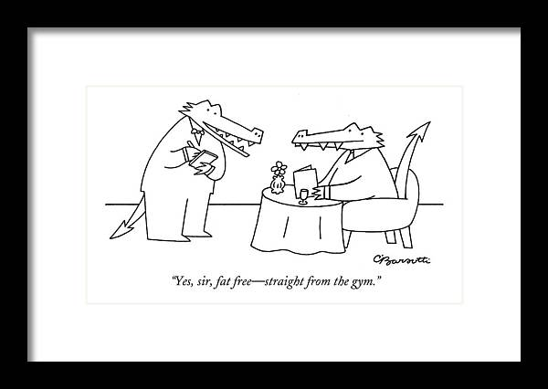 Fat Free Framed Print featuring the drawing Yes, Sir, Fat Free - Straight From The Gym by Charles Barsotti