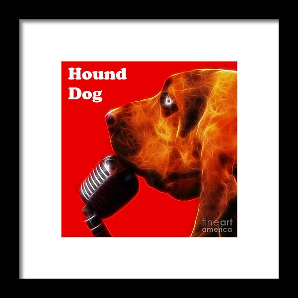 Animal Framed Print featuring the photograph You Ain't Nothing But A Hound Dog - Red - Electric - With Text by Wingsdomain Art and Photography