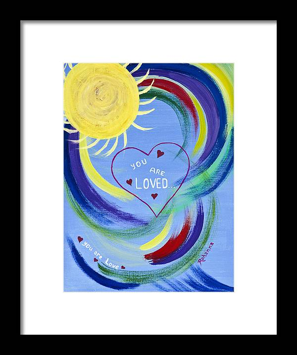 Love Framed Print featuring the painting You Are Loved by Judy M Watts-Rohanna
