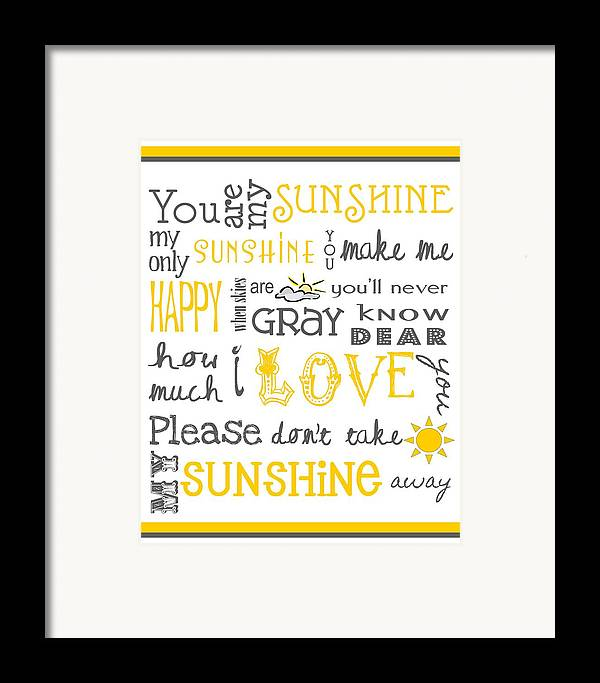 Baby Framed Print featuring the digital art You Are My Sunshine Poster by Jaime Friedman
