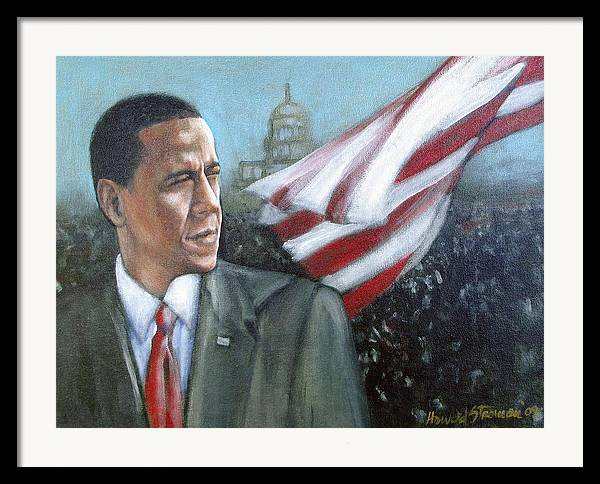 Barack Obama;president;presidential;whitehouse;etc Framed Print featuring the painting Barack Obama by Howard Stroman