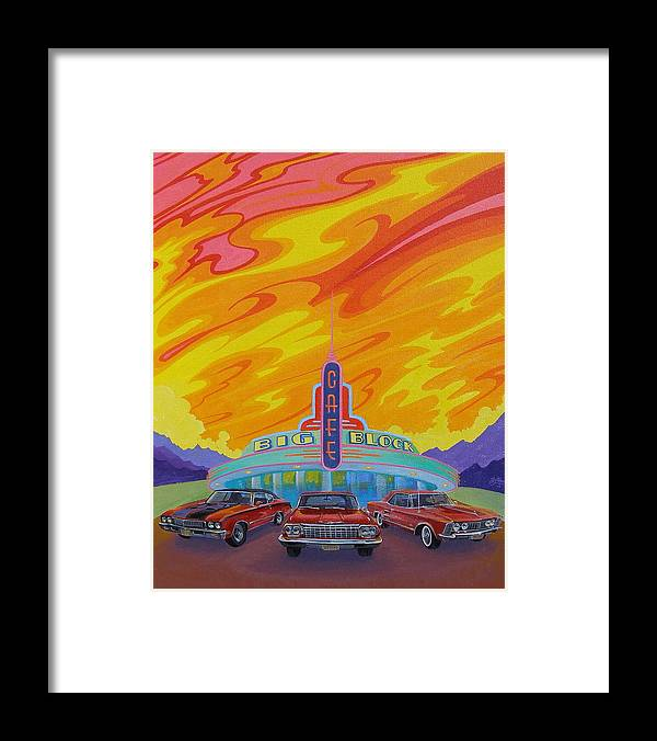 Hot Rods Framed Print featuring the painting Big Block Cafe by Alan Johnson