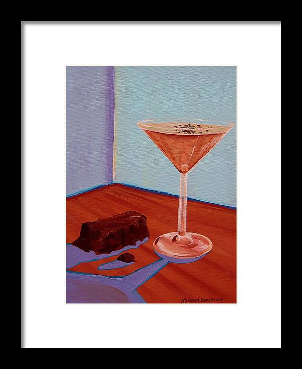 Painting Framed Print featuring the painting Choco-tini by Michael Baum