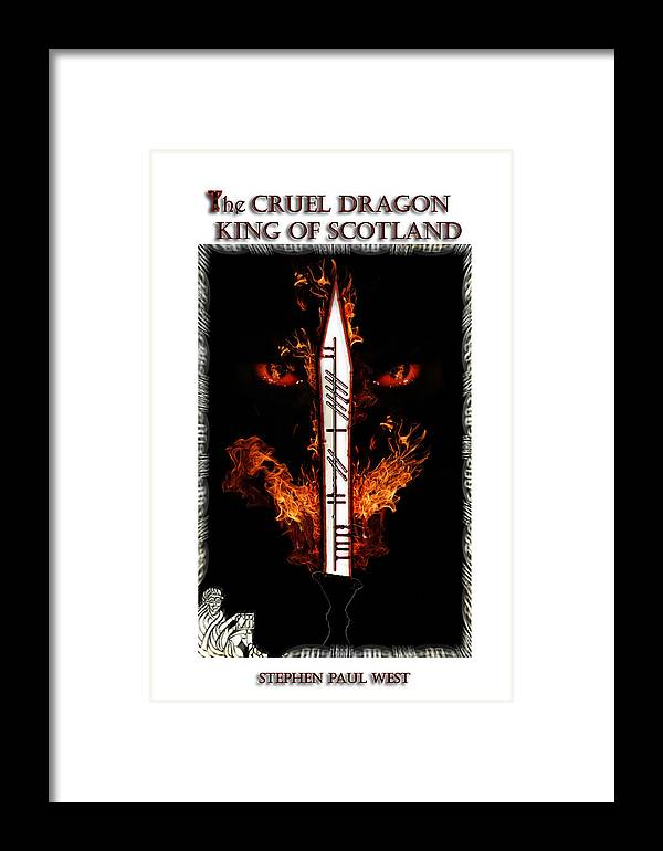Novel Framed Print featuring the photograph Cruel Dragon King Of Scotland by Stephen Paul West