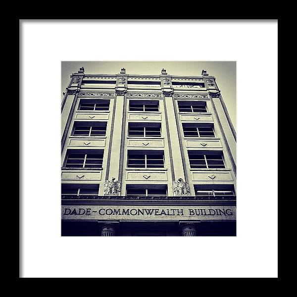 Instaaddict Framed Print featuring the photograph Dade Commonwealth Bldg. - Miami ( 1925 by Joel Lopez