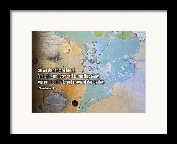 Corinthians Framed Print featuring the digital art Do Not Lose Heart by Geoff Strehlow