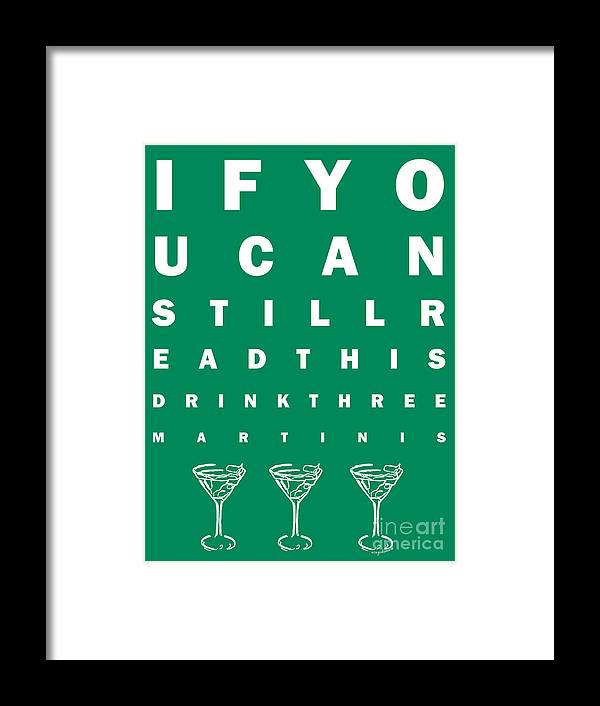 Eye Exam Chart If You Can Read This Drink Three Martinis Green