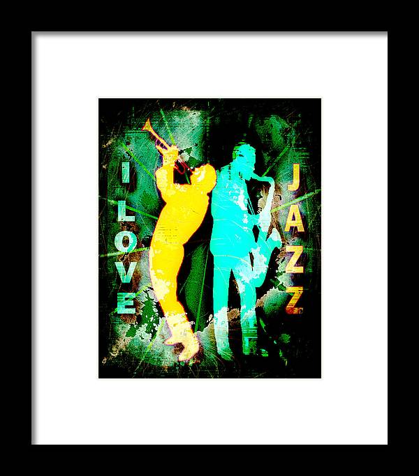 Jazz Framed Print featuring the photograph I Love Jazz by David G Paul