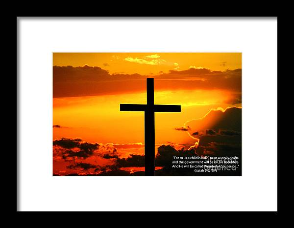 Christ Framed Print featuring the photograph Isaiah 9-6 Niv by Tommy Anderson