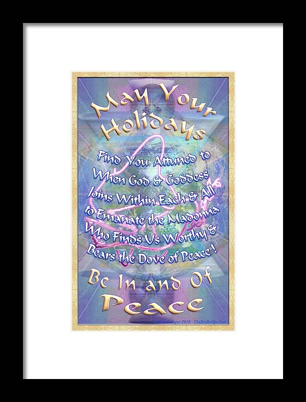 Solstice Framed Print featuring the digital art Madonna Dove And Chalice Vortex Over The World Holiday Art I With Text by Christopher Pringer
