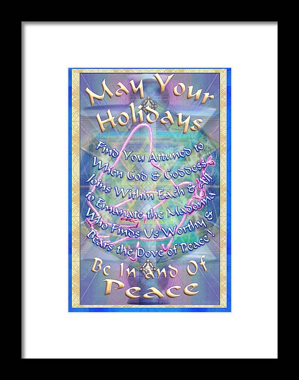 Solstice Framed Print featuring the digital art Madonna Dove And Chalice Vortex Over The World Holiday Art With Text by Christopher Pringer