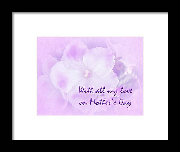 Mothers Day Framed Print featuring the photograph Mother's Day Greeting Card - African Violets by Mother Nature