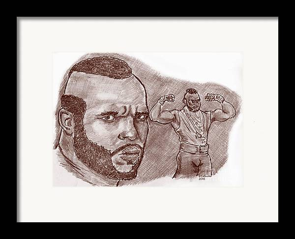 Framed Print featuring the drawing Mr.t Pity The Fool by Chris DelVecchio