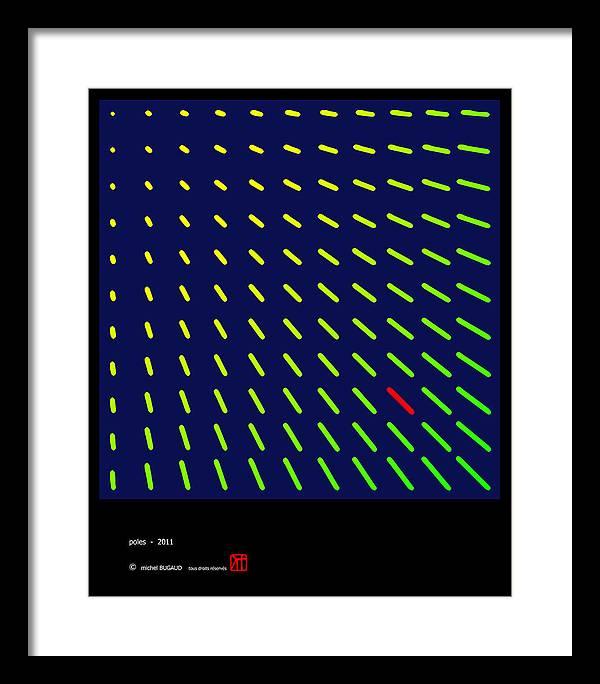 Bugaud Framed Print featuring the digital art Poles by Michel BUGAUD