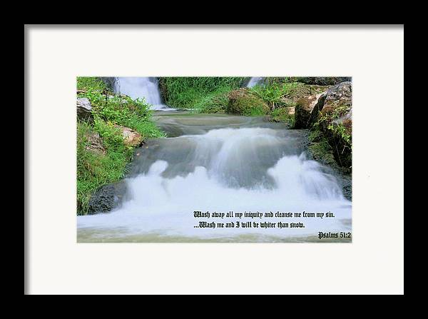 Waterfall Framed Print featuring the photograph Psalm 51 2 by Kristin Elmquist