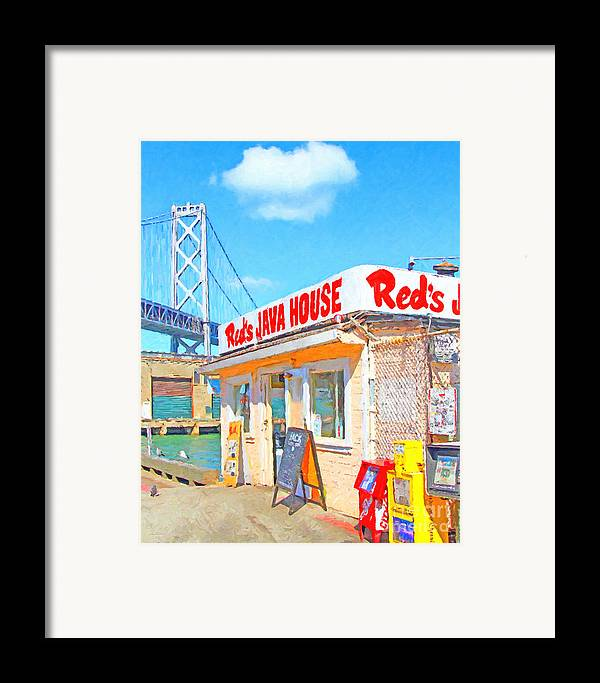 San Francisco Framed Print featuring the photograph Reds Java House And The Bay Bridge At San Francisco Embarcadero by Wingsdomain Art and Photography