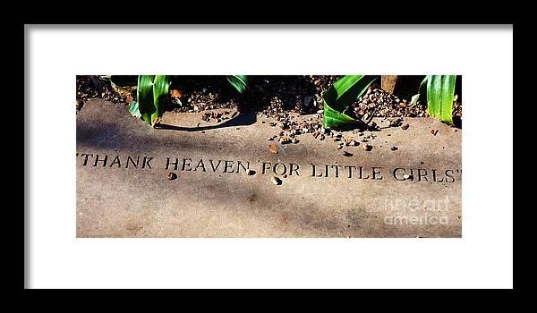 Girls Framed Print featuring the photograph Thank Heaven for Little Girls by Debbi Granruth
