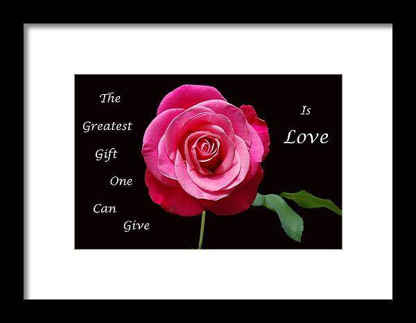 Love Framed Print featuring the photograph The Greatest Gift by Aimee L Maher ALM GALLERY