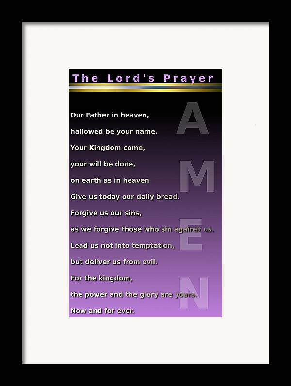 Prayer Framed Print featuring the digital art The Lord's Prayer by Ricky Jarnagin