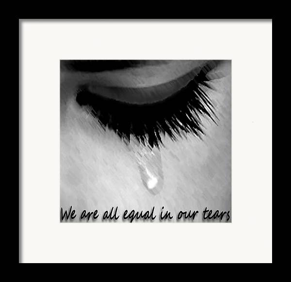 Tears Framed Print featuring the drawing We Are All Equal In Our Tears by Darren Stein