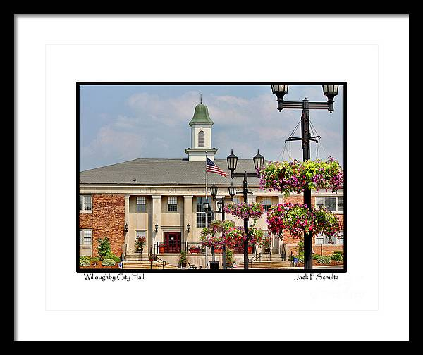 Willoughby Ohio Framed Print featuring the photograph Willoughby City Hall by Jack Schultz
