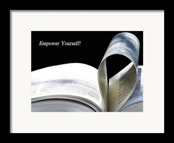 Empower Framed Print featuring the photograph Empower Yourself by Karen M Scovill