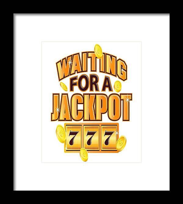 Casino-shirt Framed Print featuring the drawing Gambler Waiting For A Jackpot 777 Gambling Fun by Kanig Designs