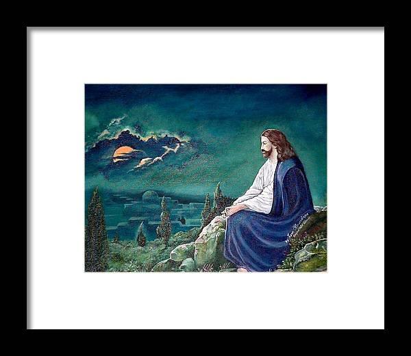 Jesus Framed Print featuring the painting Jesus Praying by Terri Kilpatrick