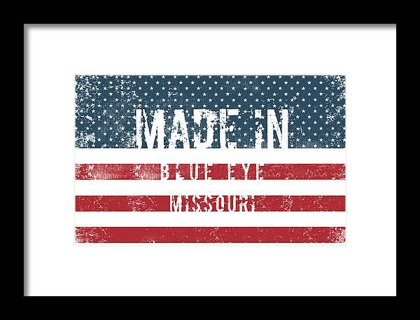 Blue Eye Framed Print featuring the digital art Made In Blue Eye, Missouri by Tinto Designs