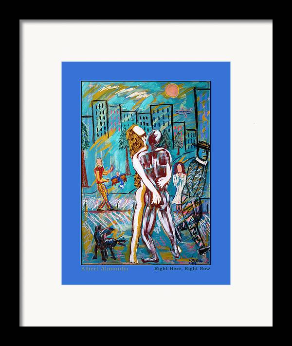 Mixed Media Framed Print featuring the painting Right Here Right Now by Albert Almondia