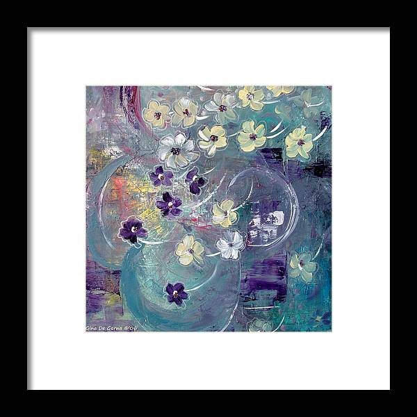 Flowers Framed Print featuring the painting Flowers And Dreams 5 by Gina De Gorna