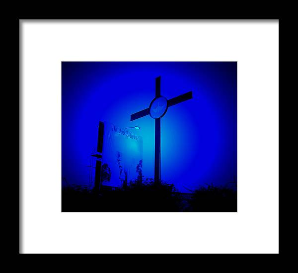 Jesus Framed Print featuring the photograph Believe by Terence McSorley