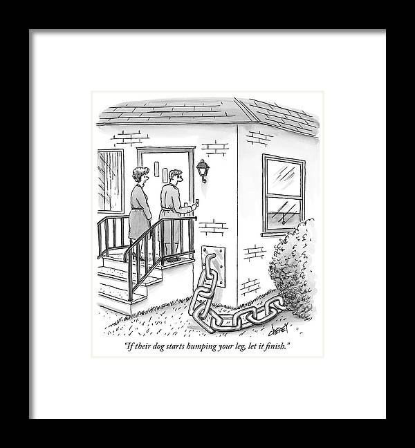 """if Their Dog Starts Humping Your Leg Framed Print featuring the drawing A Man And Woman Ring The Bell Of A House by Tom Cheney"