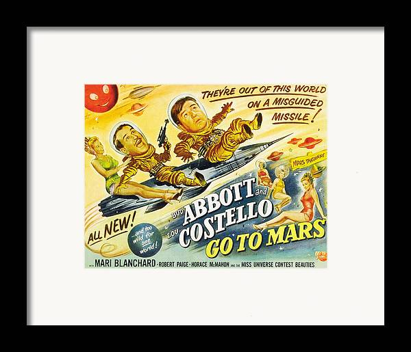 1950s Poster Art Framed Print featuring the photograph Abbott And Costello Go To Mars, Bud by Everett