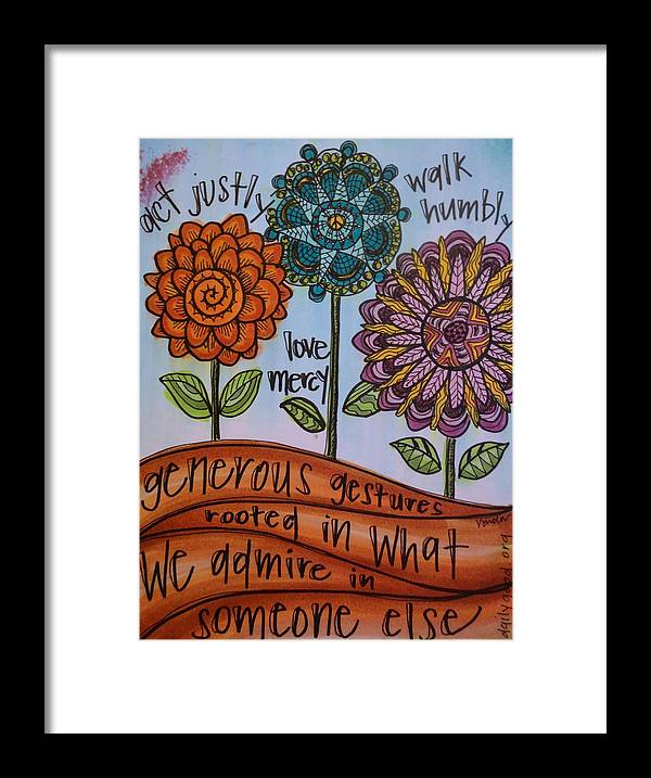 Micah 6:8 Framed Print featuring the painting Act Walk Love by Vonda Drees
