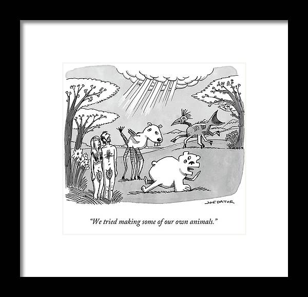 """05/29/2017 """"we Tried Making Some Of Our Own Animals."""" Adam Framed Print featuring the drawing Adam and Eve attempt to make their own animals, poorly. by Joe Dator"""
