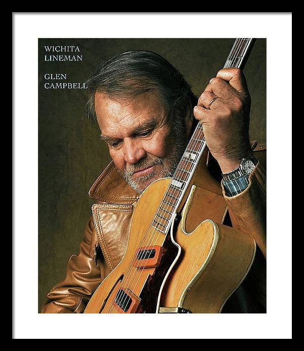 And I need you more than want you, Glen Campbell, Wichita Lineman, And I want you for all time by Thomas Pollart