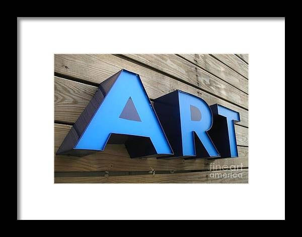 Sign Framed Print featuring the photograph Art Sign by Yali Shi