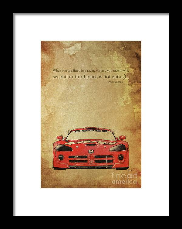If Everything Seems To Be In Control Framed Print featuring the drawing Ayrton Senna Inspirational Quote And Original Red Dodge Viper Handmade Portrait by Drawspots Illustrations