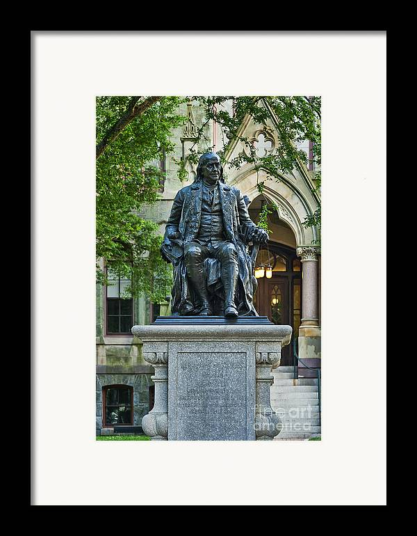 Ben Franklin Framed Print featuring the photograph Ben Franklin At The University Of Pennsylvania by John Greim