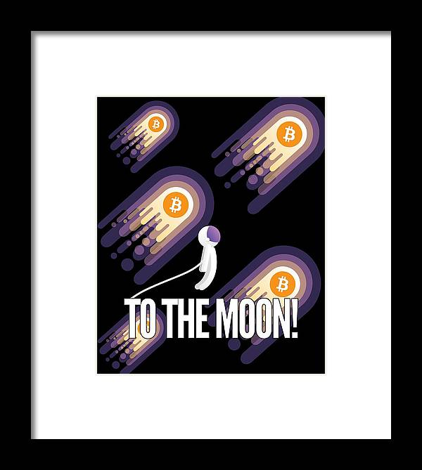 Bitcoin Framed Print featuring the drawing Bitcoin To The Moon Astronaut Cryptocurrency Humor Funny Space Crypto by Cameron Fulton