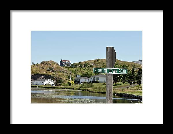 Road Sign Framed Print featuring the photograph Blow Me Down Road by Colleen English