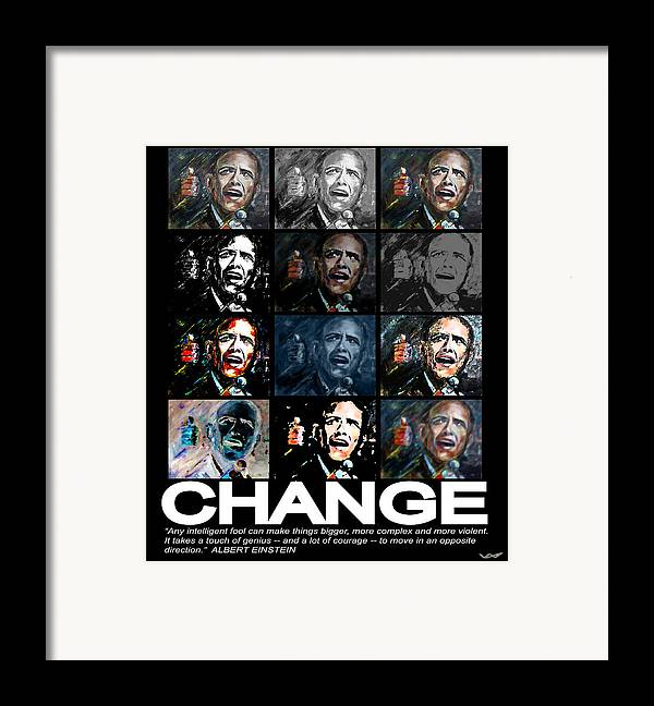 Obama Framed Print featuring the mixed media Change - Barack Obama by Valerie Wolf