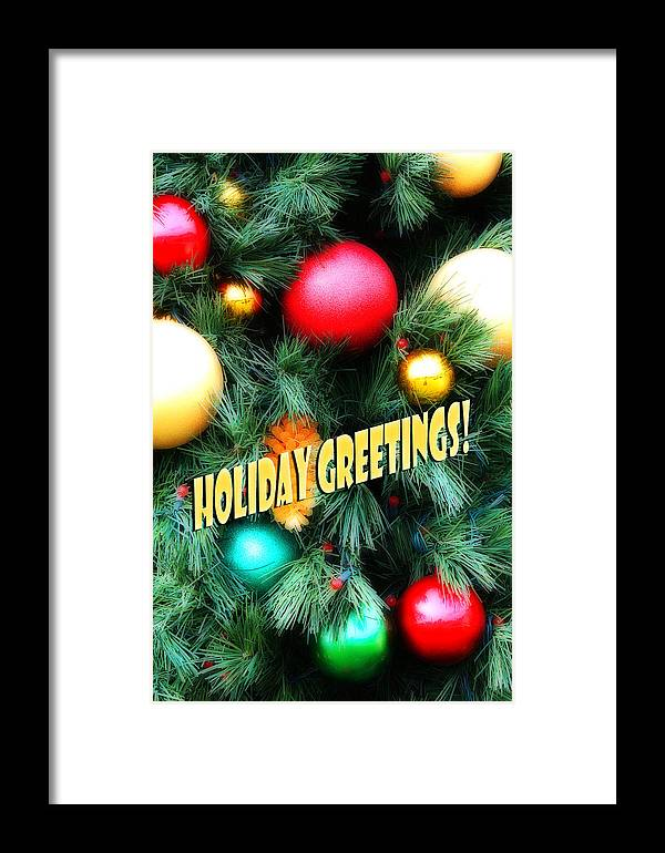 Holiday Framed Print featuring the photograph Christmas Balls Holiday Greetings by Linda Phelps